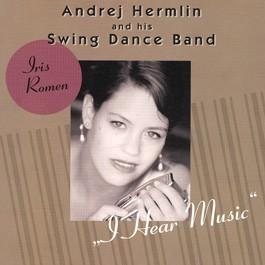 I Hear Music - feat. Iris Romen